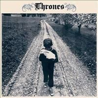 THRONES - Day Late, Dollar Short (Southern Lord 2005)