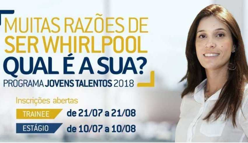 O Programa Jovens Talentos da Multinacional Whirlpool está com inscrições abertas / Divulgação