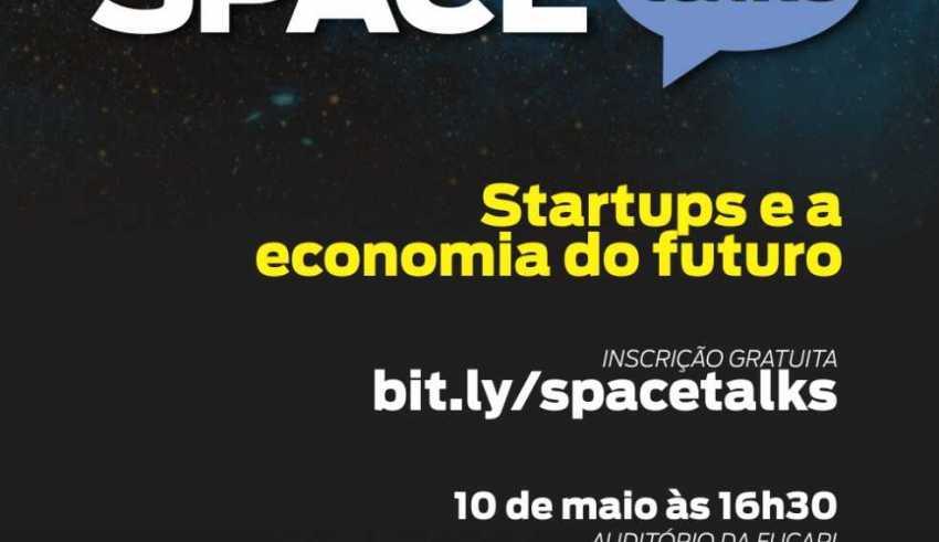 Space Talks - Startups e a economia do futuro