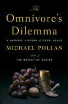 The Omnivore's Dilemma, by Michael Polan