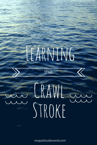 Fitness: Learning the crawl stroke | No Apathy Allowed
