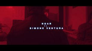 Noar ft. Simone Ventura
