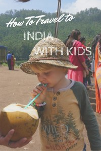 Travel to India even without kids is daunting, but it can be done and can be fun! Check out our tips on how to travel to India with kids