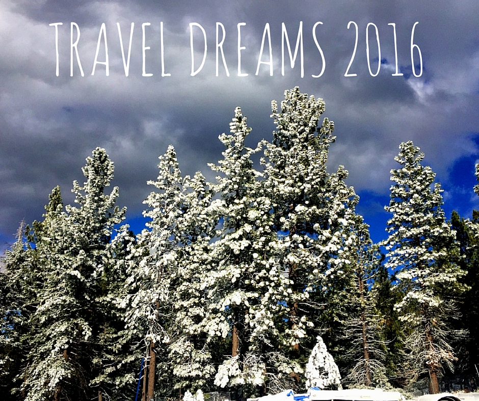 Dream Travel Destinations For 2016