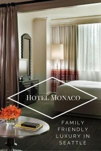 Hotel Monaco in Seattle - family friendly luxury as it should be done!