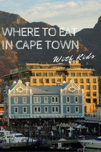 Cape Town has some amazing eateries, even with kids in tow! Read on for our favorite places to eat in Cape Town.
