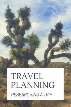 Travel Planning : Researching a trip