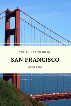 Top Things to do in San Francisco, CA with Kids
