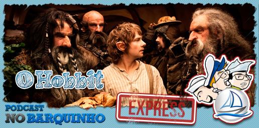 #NBExpress – O Hobbit: Uma Jornada Inesperada