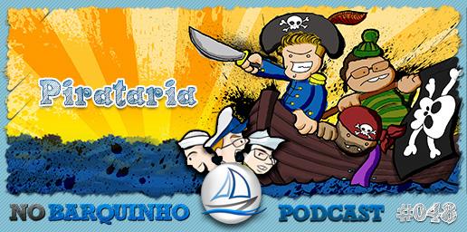 #NB48 – Pirataria