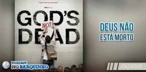 #NBExpress: Deus não está morto
