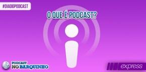 #NBExpress – O que é podcast?