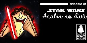 Los Nachos #01 – Star Wars: Anakin no divã