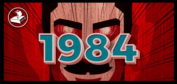 ClubeNB #03 – 1984 (George Owell)