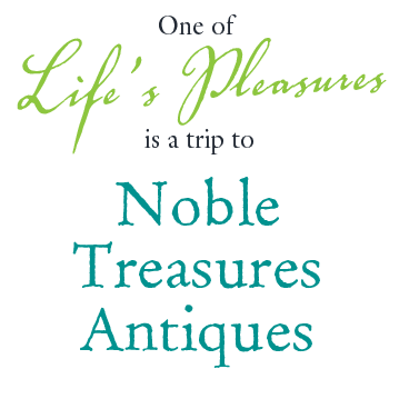 One of Life's Pleasures is a Trip to Noble Treasures Antiques Shop in Lafayette Colorado.