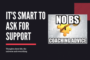 It's Smart to Ask for Support