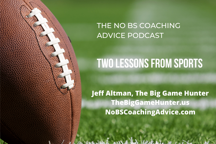 Two Lessons from Sports