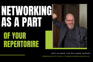 Networking as a part of your repertoire