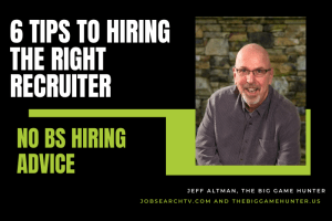 Six tips to hiring the right recruiter