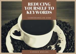 Reducing yourself to keywords