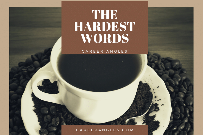 The hardest words