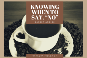 """Knowing When to Say,""""No"""""""