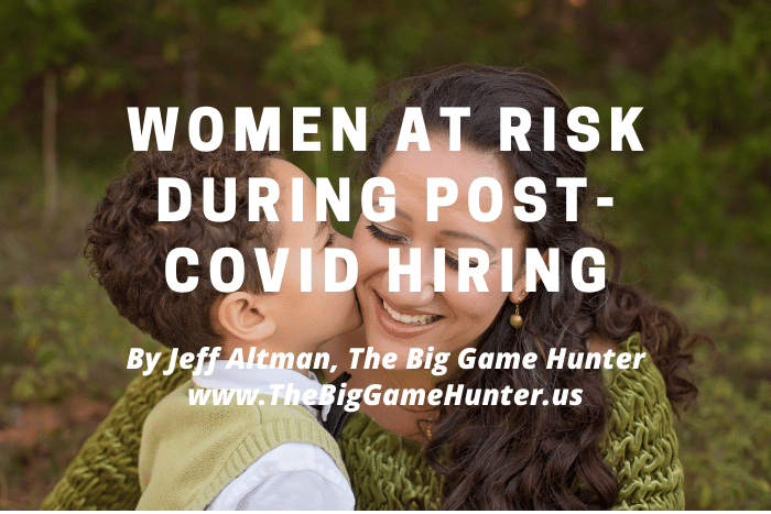 Women at Risk During Post-Covid Hiring