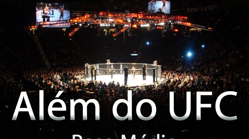 Alem do UFC - Peso Medio