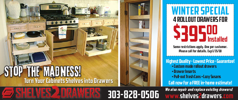 Shelves 2 Drawers Winter Special Coupon - Fort Collins, Windsor, CO