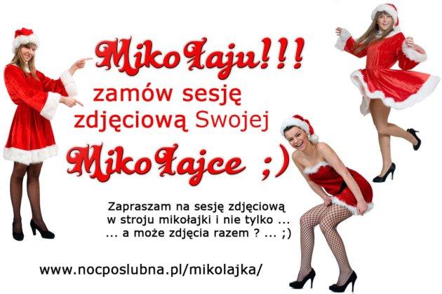 Mikołaju - oto niezapomniany prezent dla Twojej Mikołajki
