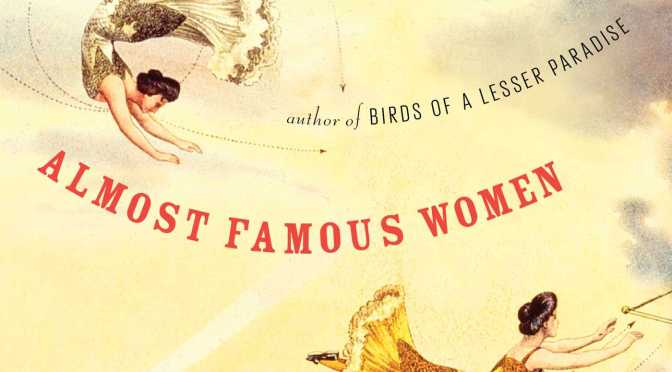 NCJA Book of the Month: Almost Famous Women-Stories by American Author, Megan @mayhewbergman #NoCriticsJustArtists