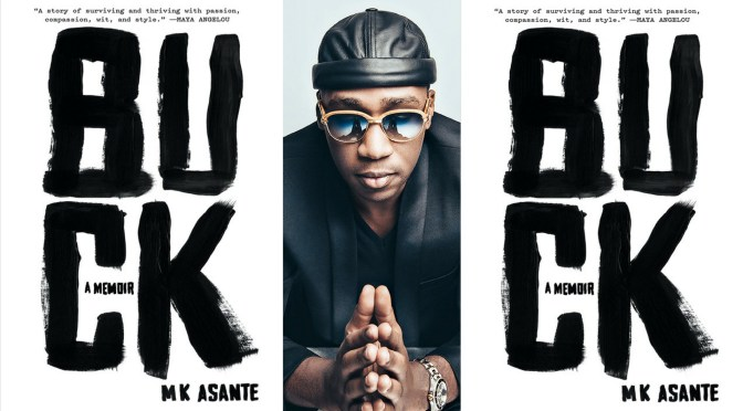 Global Book Of The Month: #BUCK by #Zimbabwean @MKAsante#NoCriticsJustArtists