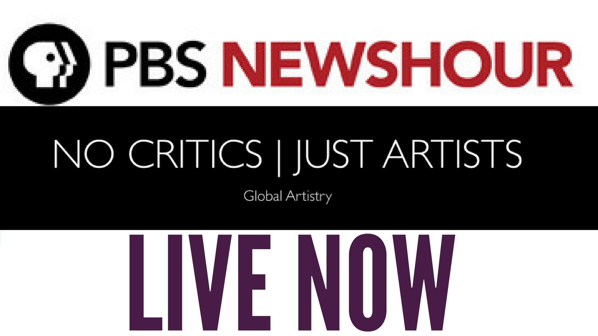 LIVE! PBS @NewsHour on #NoCriticsJustArtists