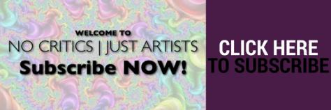 artistry | No Critics Just Artists