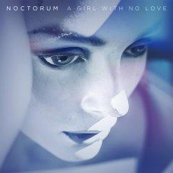 Noctorum - The Afterlife (A Girl With No Love)