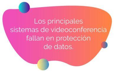 Los principales sistemas de videoconferencia fallan en protección de datos