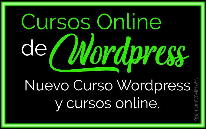 """Imagen neón con textos verdes y mensaje de """"Cursos online de WordPress para todos"""""""
