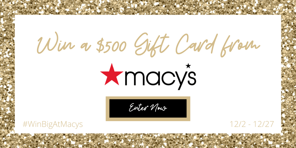 Win a $500 gift card from Macy's!