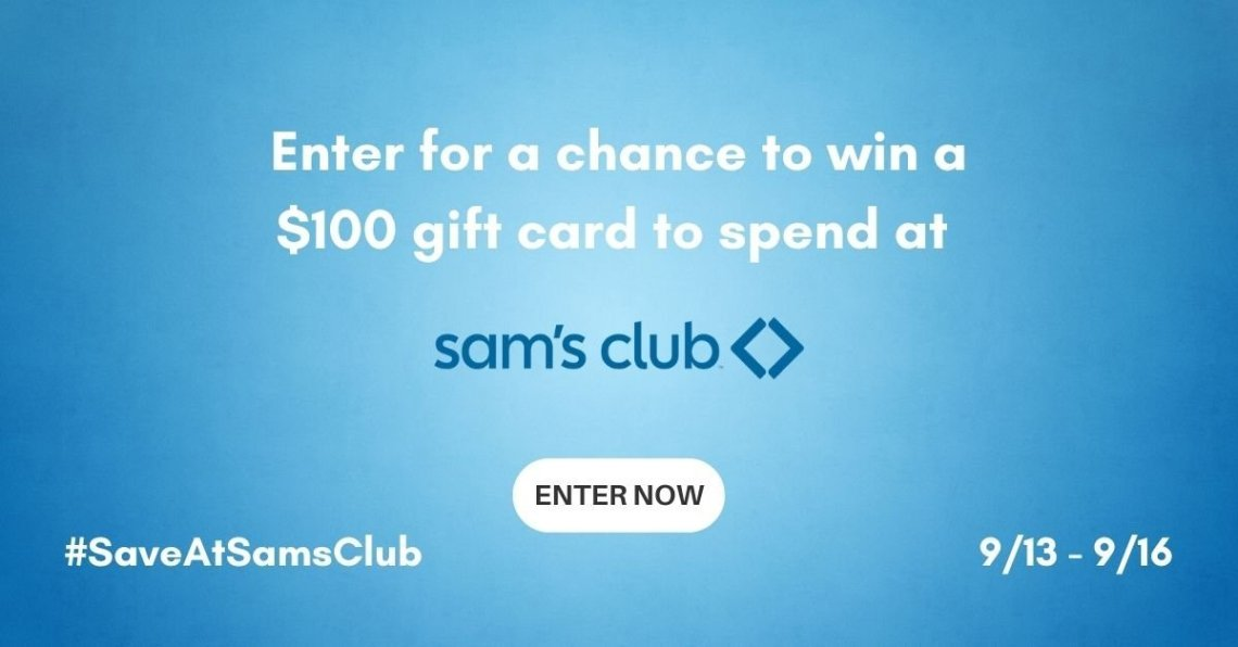 Win a $100 gift card to spend at Sam's Club!