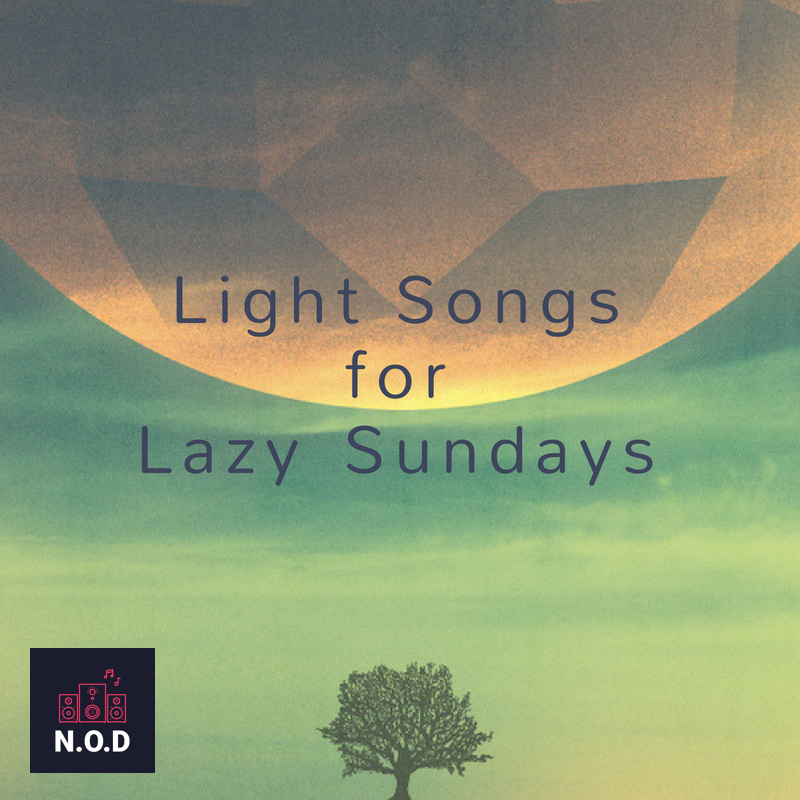 Discover Playlists Artwork: Light Songs For Lazy Sundays