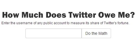 How Much Does Twitter Owe Me?