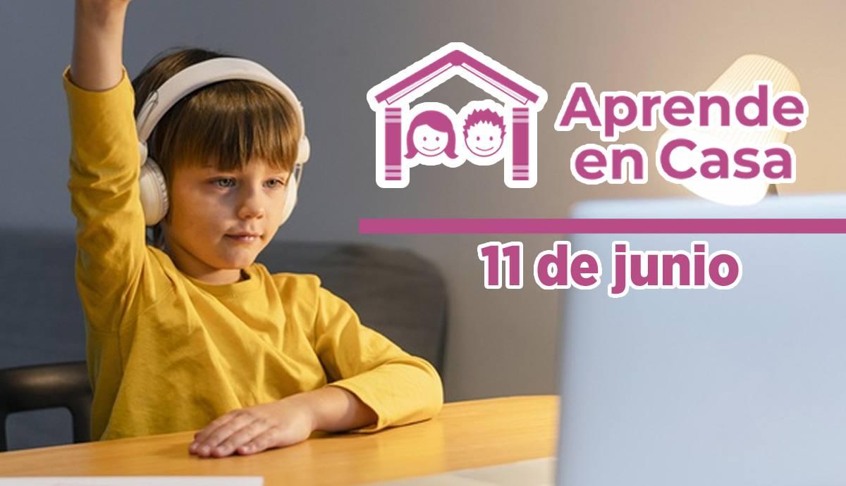 11 de junio aprende en casa