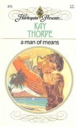 A Man of Means by Kay Thorpe