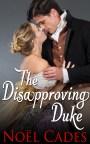 The Disapproving Duke - eBook arrives