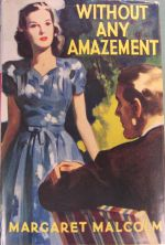 Without Any Amazement by Margaret Malcolm