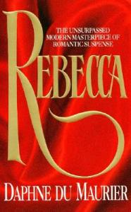 """Rebecca"" by Daphne DuMaurier"