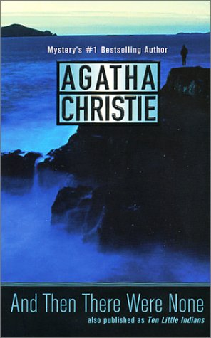 """""""And Then There Were None"""" by Agatha Christie"""