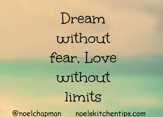 Dream Without Fear…Live Without Limits!