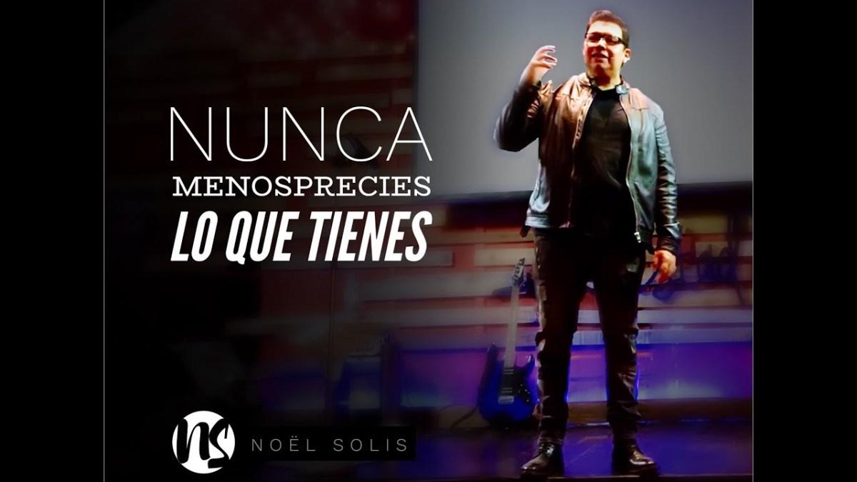 <b>Video: Nunca menosprecies lo que tienes - Noel Solis</b>
