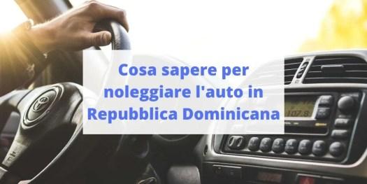 guida pratica per noleggiare l'auto in Repubblica Dominicana